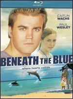 Beneath the Blue [Blu-ray]
