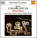 Benet Casablancas: Piano Music