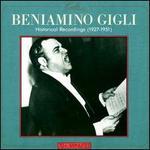 Beniamino Gigli: Historical Recordings 1927 - 1951
