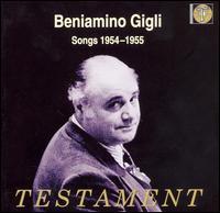 Beniamino Gigli: Songs 1954-1955 - Beniamino Gigli (tenor); London Symphony Orchestra