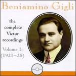 Beniamino Gigli: The Complete Victor Recordings, Vol. 1: 1921-25