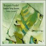 Benjamin Frankel: Complete String Quartets