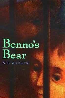 Benno's Bear - Zucker, Naomi Fink