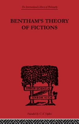 Bentham's Theory of Fictions - Ogden C K