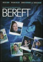 Bereft - Clark Mathis; Tim Daly