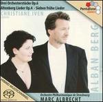 Berg: Drei Orchesterstücke; Altenberg Lieder; Sieben frühe Lieder