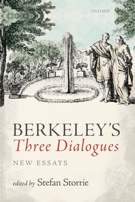 Berkeley's Three Dialogues: New Essays - Storrie, Stefan (Editor)