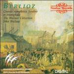Berlioz: Grande symphonie fun�bre et triomphale
