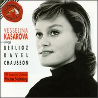 Berlioz: Les Nuits, Op.7/Ravel: Shéhérazade/Chausson: Poème De L'Amour Et De La Mer, Op.19 - Vesselina Kasarova (mezzo-soprano); ORF Vienna Radio Symphony Orchestra; Pinchas Steinberg (conductor)