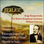 Berlioz: Roman Carnival Overture; Excerpts from The Damnation of Faust; Harold in Italy
