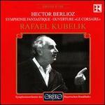 Berlioz: Symphonie fantastique/Corsaire
