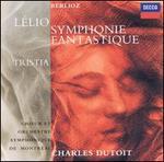 Berlioz: Symphonie fantastique; L�lio; Tristia