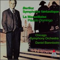 Berlioz: Symphonie Fantastique; La Marseillaise - Pl�cido Domingo (tenor); Chicago Symphony Chorus (choir, chorus); Chicago Symphony Orchestra; Daniel Barenboim (conductor)