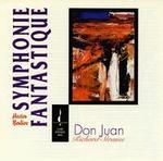 Berlioz: Symphonie Fantastique; Richard Strauss: Don Juan