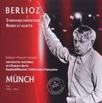 Berlioz: Symphonie Fantastique; Romeo et Juliet