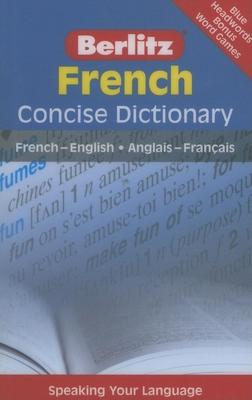 Berlitz French Concise Dictionary - Berlitz Publishing (Creator)