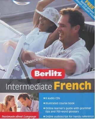 Berlitz Intermediate French - Berlitz Guides (Creator)