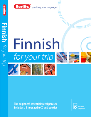 Berlitz Language: Finnish for Your Trip - Berlitz