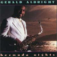 Bermuda Nights - Gerald Albright