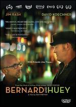 Bernard and Huey - Dan Mirvish