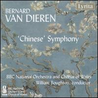 Bernard van Dieren: 'Chinese' Symphony - Catherine Wyn-Rogers (contralto); David Soar (bass); Morgan Pearse (baritone); Nathan Vale (tenor);...