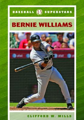 Bernie Williams - Mills, Clifford W