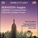Bernstein: Songfest; Gershwin: An American in Paris; Copland: An Outdoor Overture