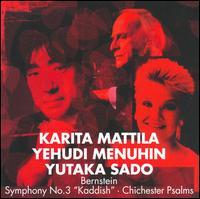 Bernstein: Symphony No.3, 'Kaddish'; Chichester Psalms - Joseph Mills (soprano); Karita Mattila (soprano); Les Maîtrise de Radio France; Masao Takeda (tenor);...