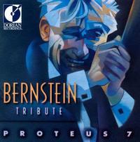 Bernstein Tribute - Proteus 7