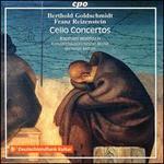 Berthold Goldschmidt, Franz Reizenstein: Cello Concertos