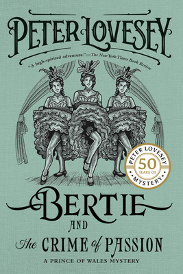 Bertie and the Crime of Passion - Lovesey, Peter