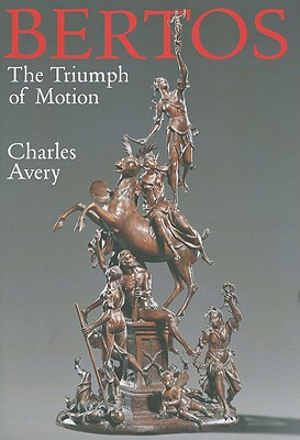 Bertos: The Triumph of Motion - Avery, Charles