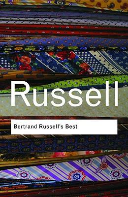 Bertrand Russell's Best - Russell, Bertrand, Earl, and Bertrand, Russell