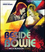 Beside Bowie: The Mick Ronson Story [Blu-ray] - Jon Brewer