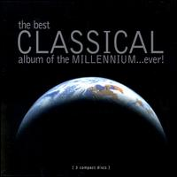 Best Classical Album of the Millennium - Cécile Ousset (piano); Celia Nicklin (oboe); Danielle Millet (mezzo-soprano); David Bell (organ);...