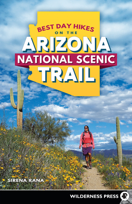 Best Day Hikes on the Arizona National Scenic Trail - Rana, Sirena