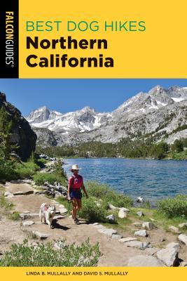 Best Dog Hikes Northern California - Mullally, Linda, and Mullally, David