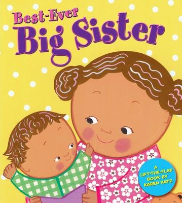 Best-Ever Big Sister - Katz, Karen