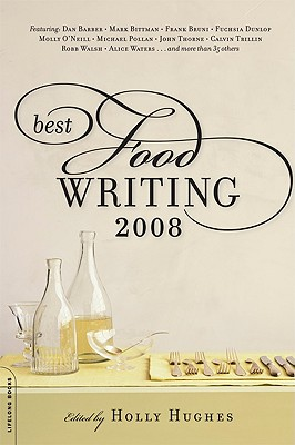Best Food Writing - Hughes, Holly (Editor)