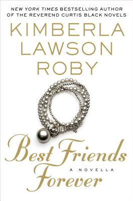 Best Friends Forever - Roby, Kimberla Lawson