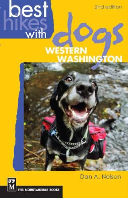 Best Hikes with Dogs Western Washington - Nelson, Dan