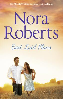 Best Laid Plans - Roberts, Nora