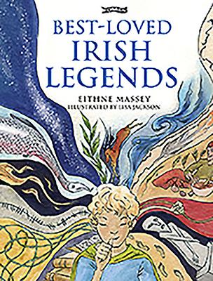 Best-Loved Irish Legends - Massey, Eithne