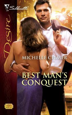 Best Man's Conquest - Celmer, Michelle