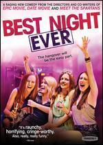 Best Night Ever