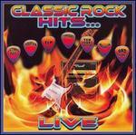 Best of Classic Rock...Live
