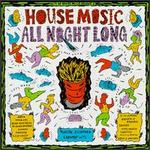 Best of House Music, Vol. 3: House Music All Night Long