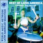 Best of Latin America: Change the Rules