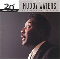 Best of Muddy Waters: 20th Century Masters - Muddy Waters