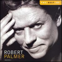 Best of Robert Palmer [Capitol] - Robert Palmer